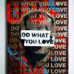 Do What You Love by Artist Sergey Gordienko.