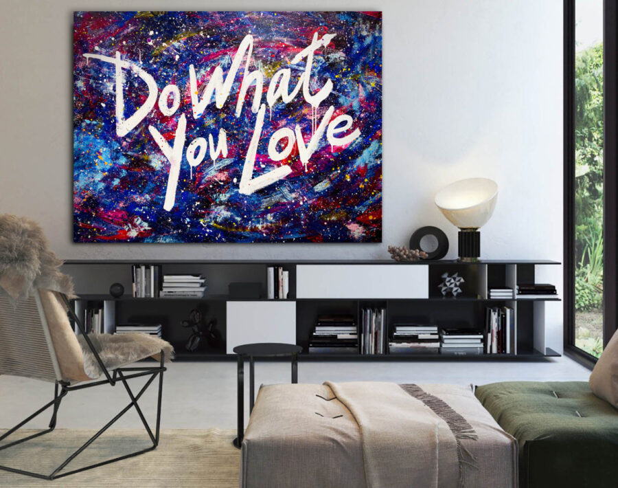 Do What You Love. Galaxy. by Artist Sergey Gordienko