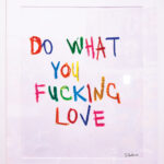 Do What You Love - fucking love by Sergey Gordienko