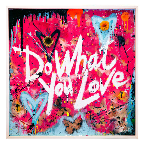 Do What You Love - pink by Sergey Gordienko