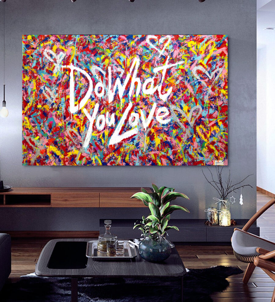 Do What You Love - by Sergey Gordienko